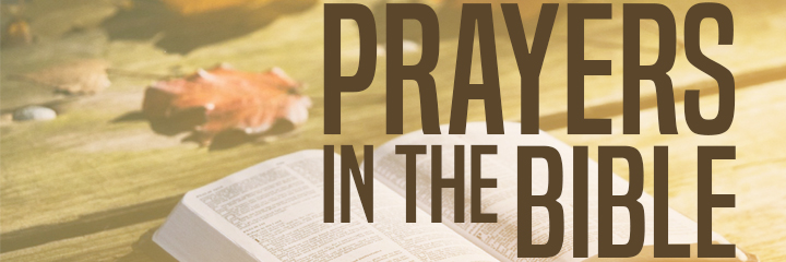 Prayers in the Bible