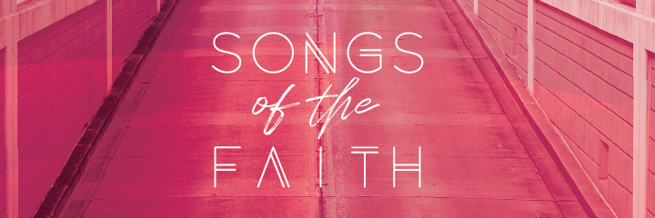 Songs of the Faith